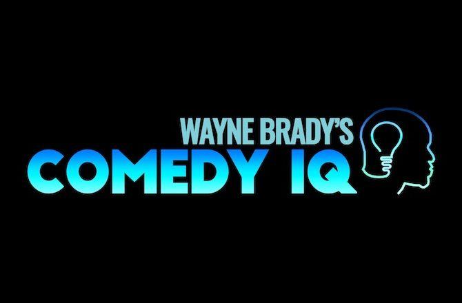 Wayne Brady's Comedy IQ